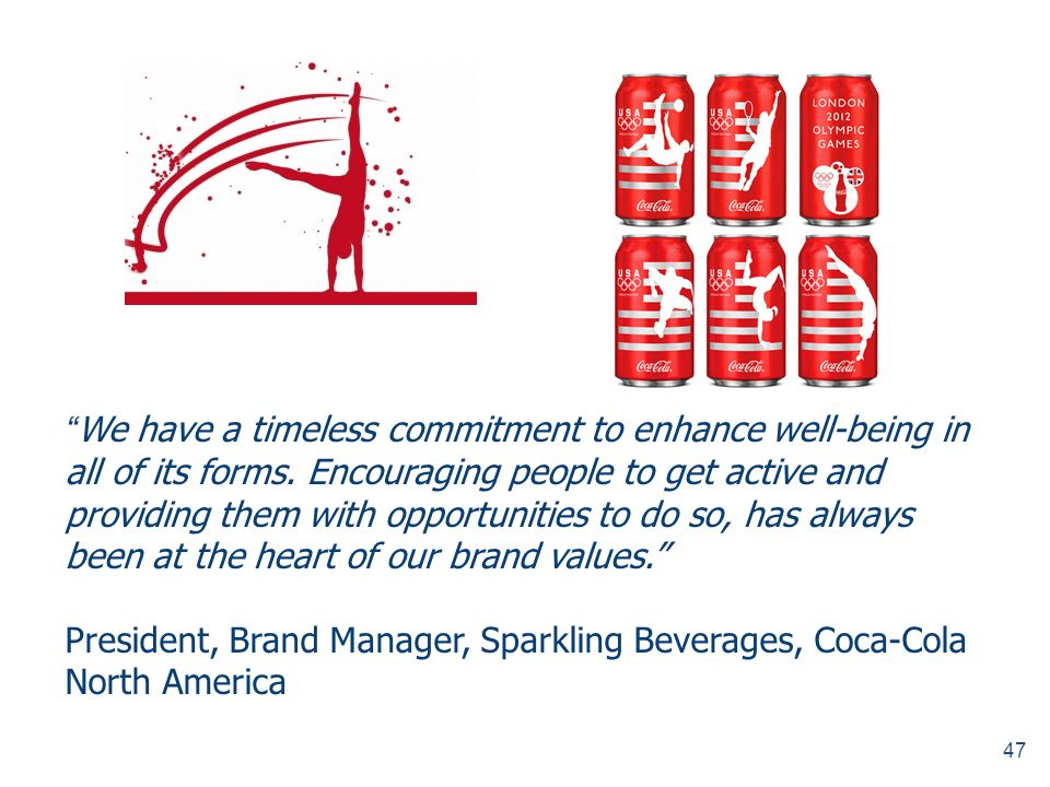 President, Brand Manager, Sparkling Beverages, Coca-Cola North America