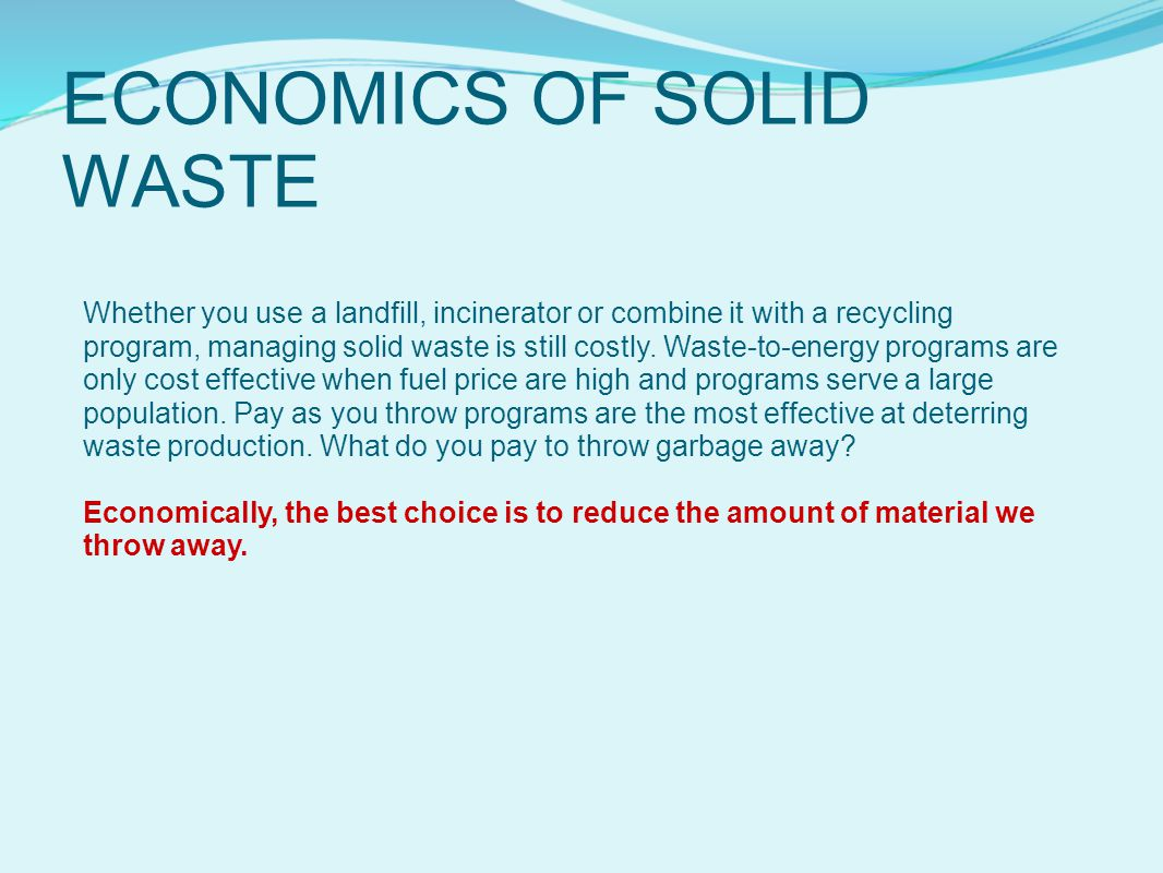 ECONOMICS OF SOLID WASTE