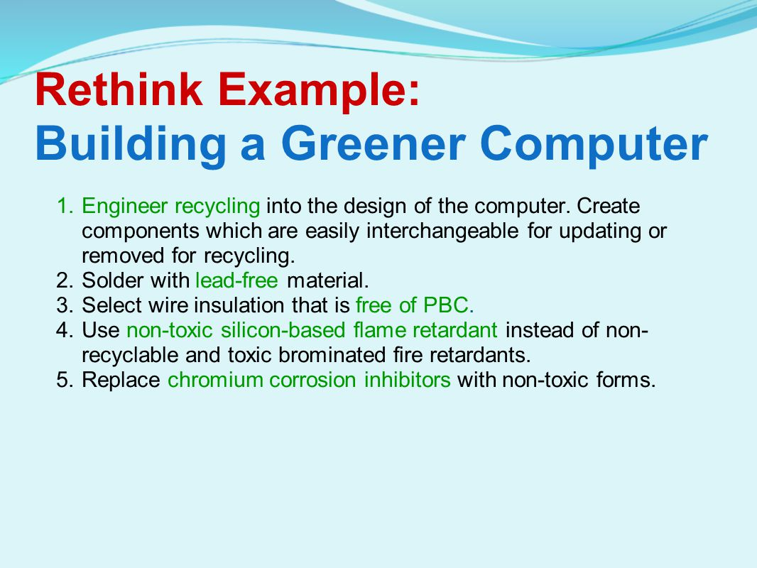 Rethink Example: Building a Greener Computer
