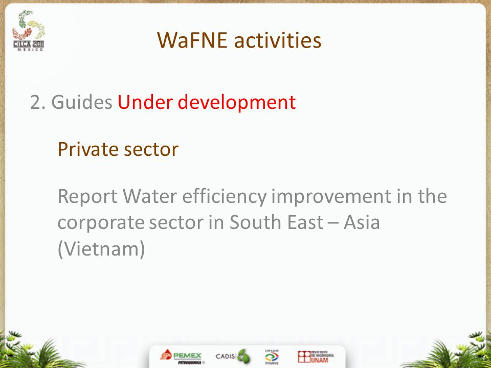 WaFNE activities 2. Guides Under development Private sector