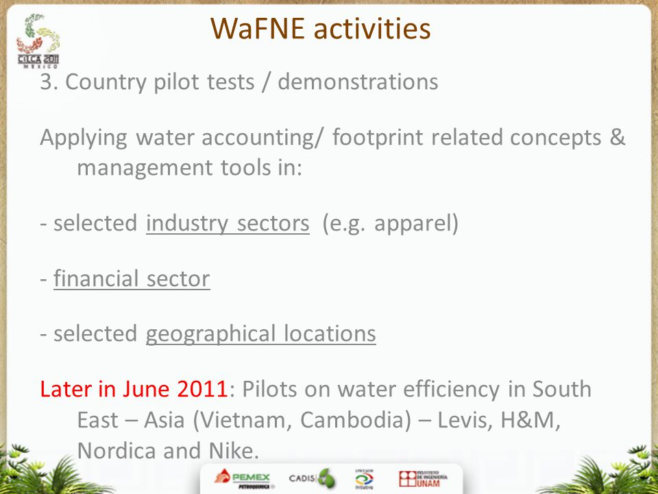 WaFNE activities 3. Country pilot tests / demonstrations
