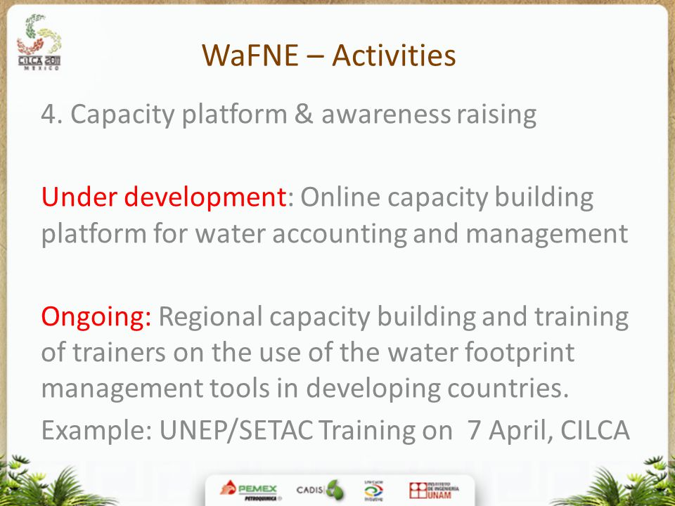 WaFNE – Activities 4. Capacity platform & awareness raising