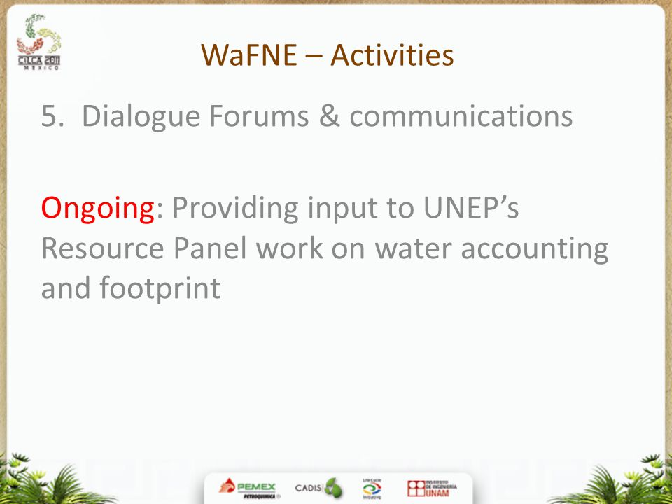 WaFNE – Activities 5. Dialogue Forums & communications.