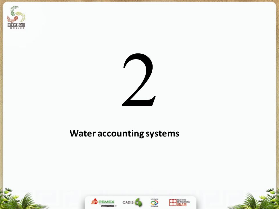 2 Water accounting systems