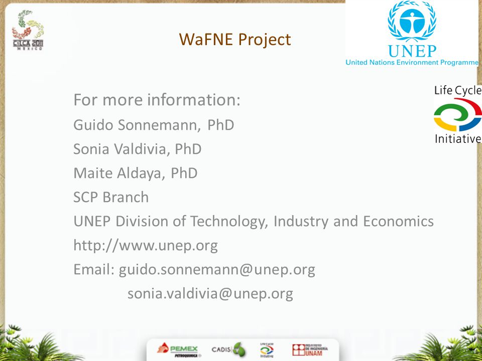 WaFNE Project For more information: Guido Sonnemann, PhD
