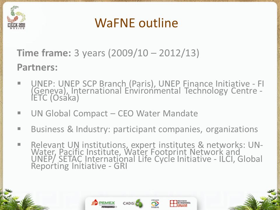 WaFNE outline Time frame: 3 years (2009/10 – 2012/13) Partners: