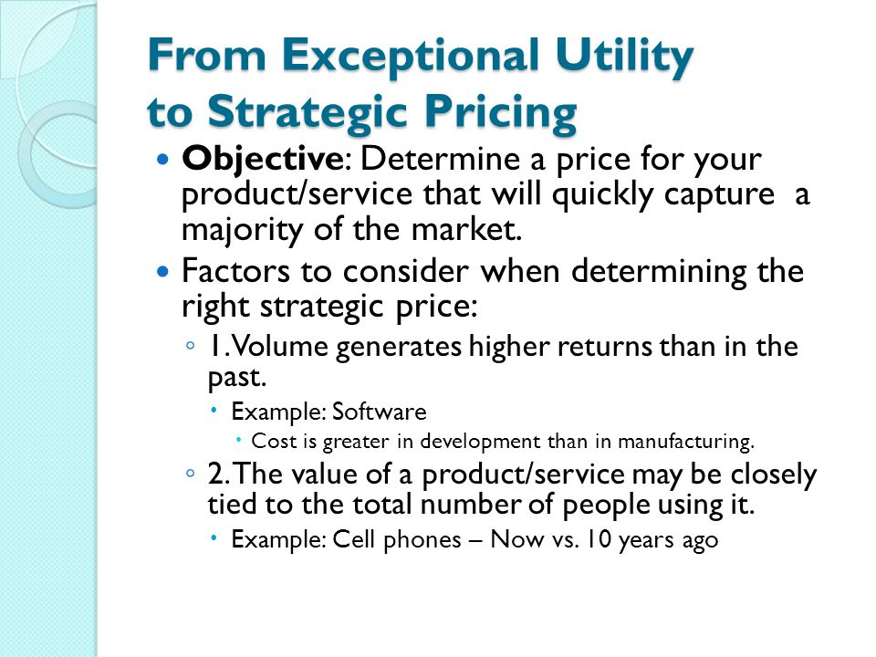 From Exceptional Utility to Strategic Pricing