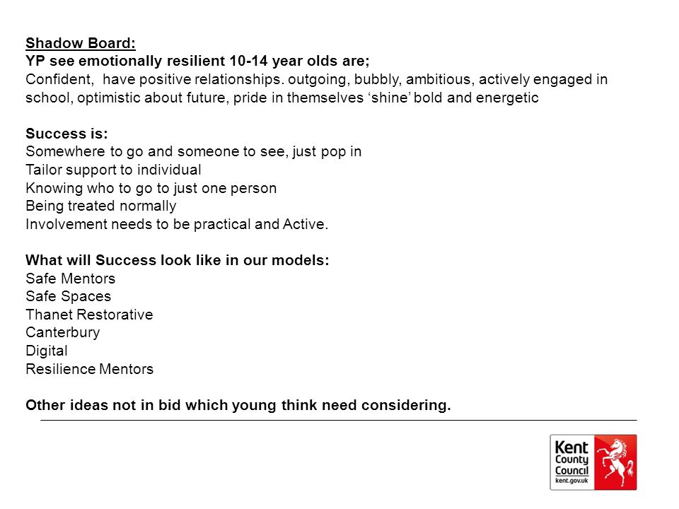 Shadow Board: YP see emotionally resilient 10-14 year olds are;