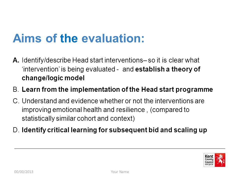Aims of the evaluation: