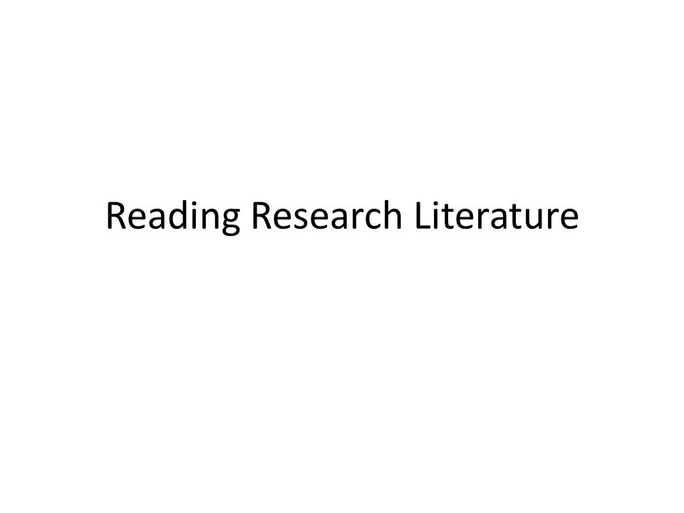 Reading Research Literature