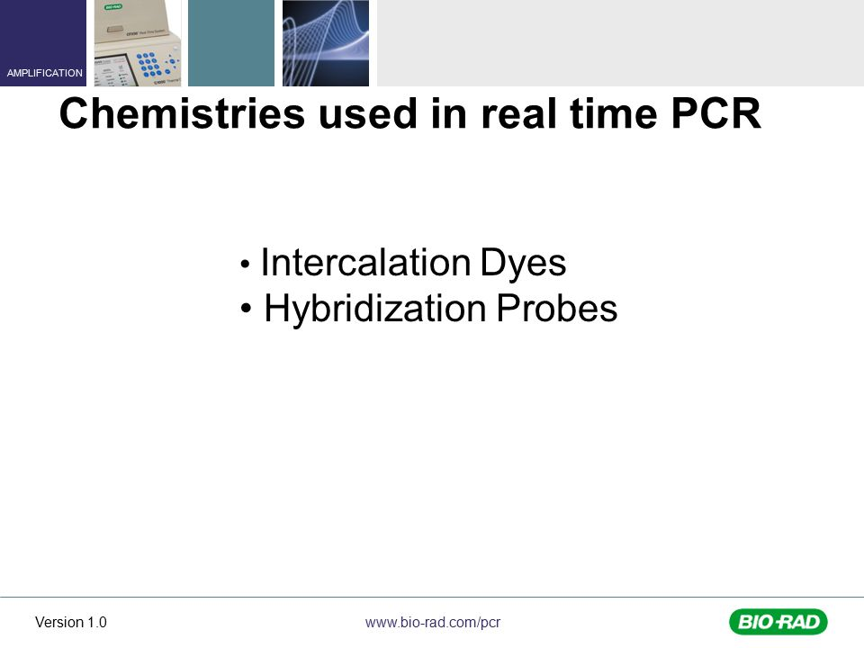 Chemistries used in real time PCR