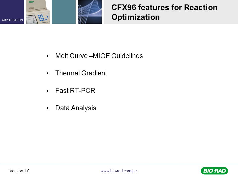 CFX96 features for Reaction Optimization