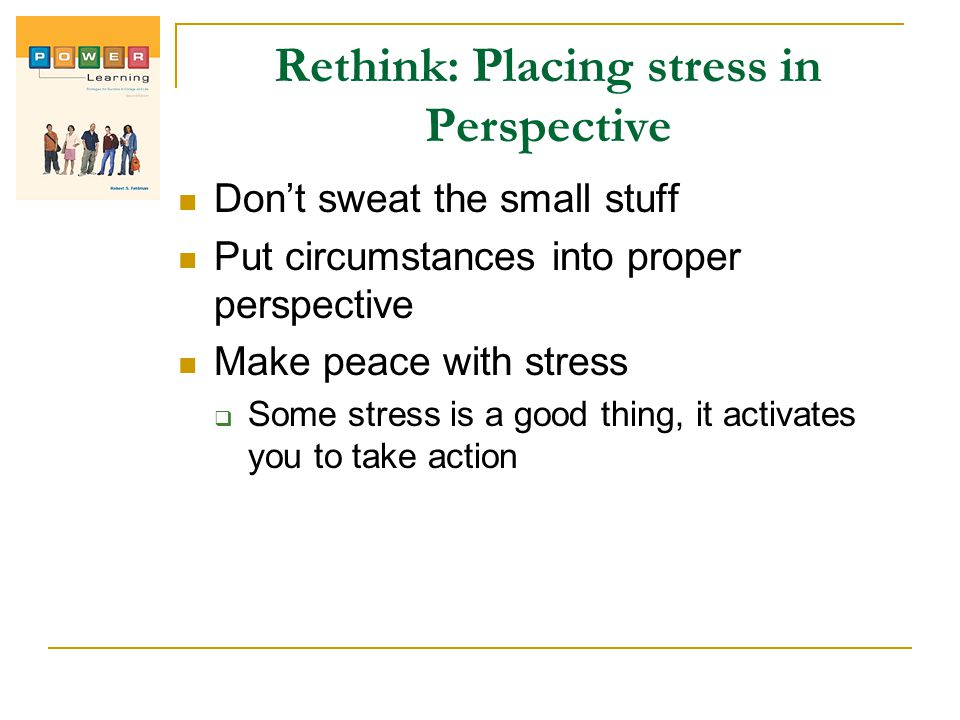 Rethink: Placing stress in Perspective