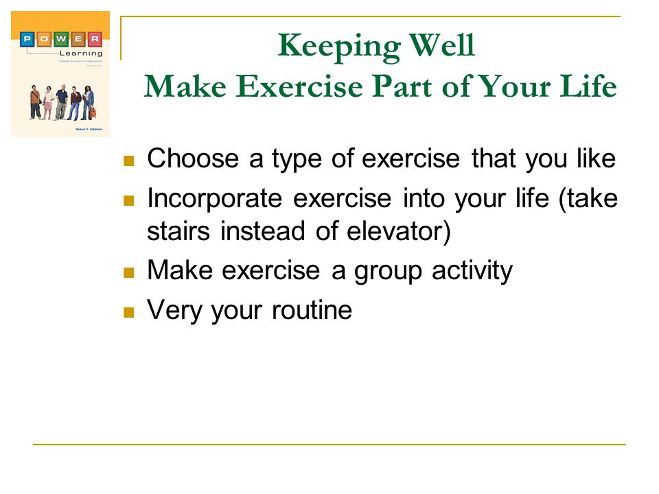 Keeping Well Make Exercise Part of Your Life