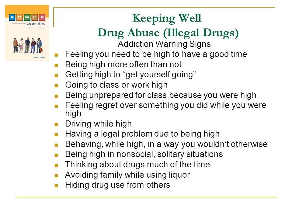 Keeping Well Drug Abuse (Illegal Drugs)