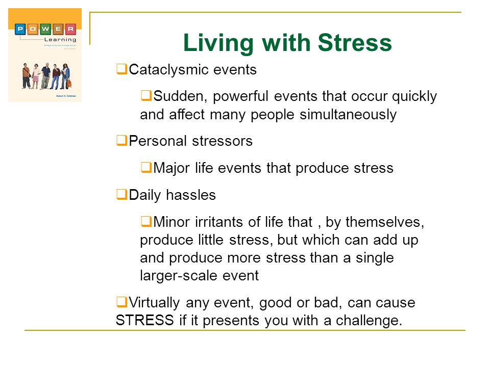 Living with Stress Cataclysmic events