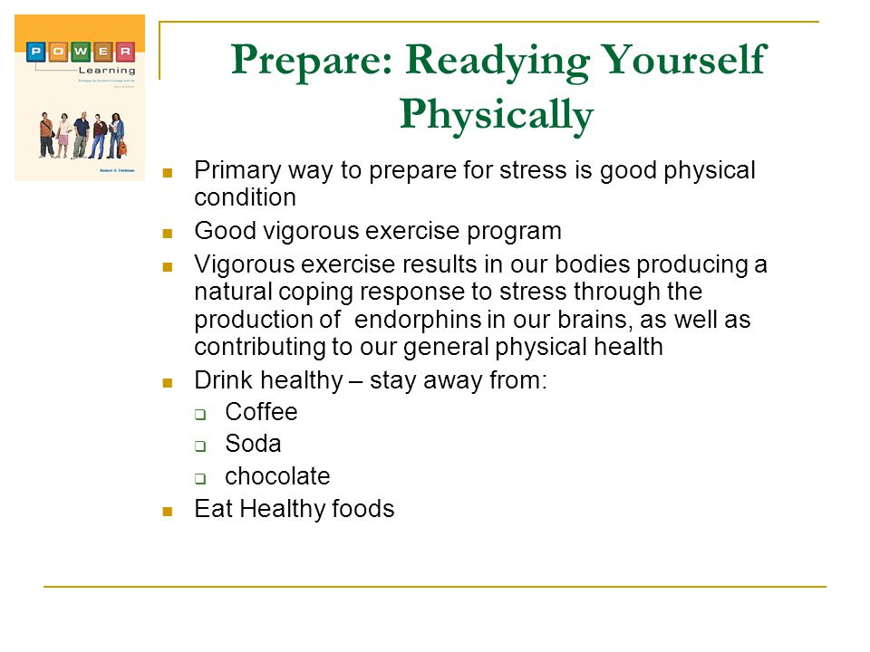 Prepare: Readying Yourself Physically