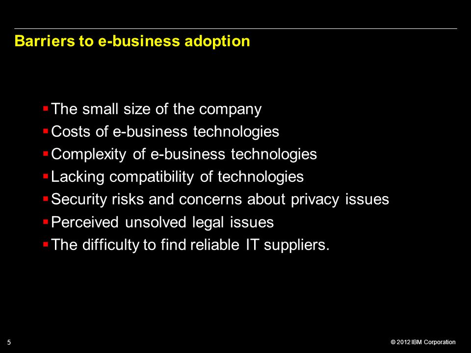 Barriers to e-business adoption