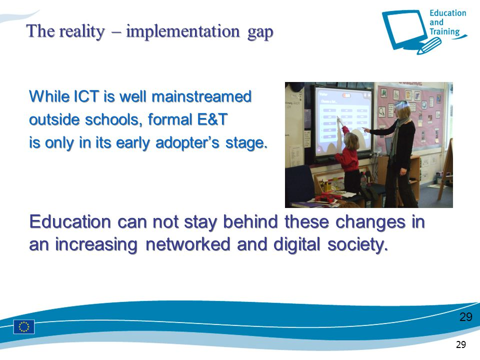 The reality – implementation gap