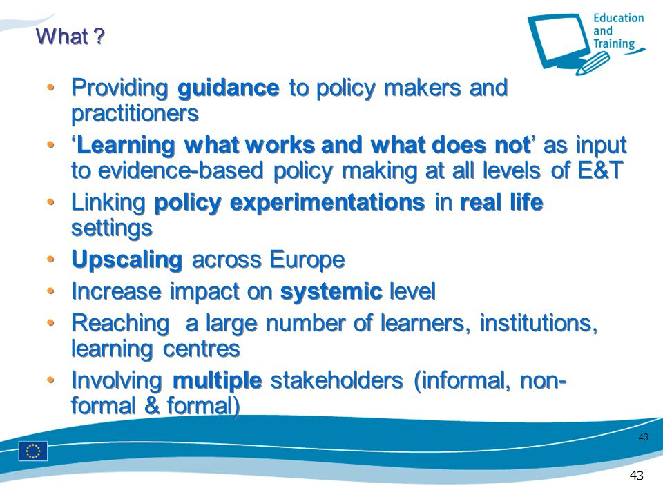 Providing guidance to policy makers and practitioners
