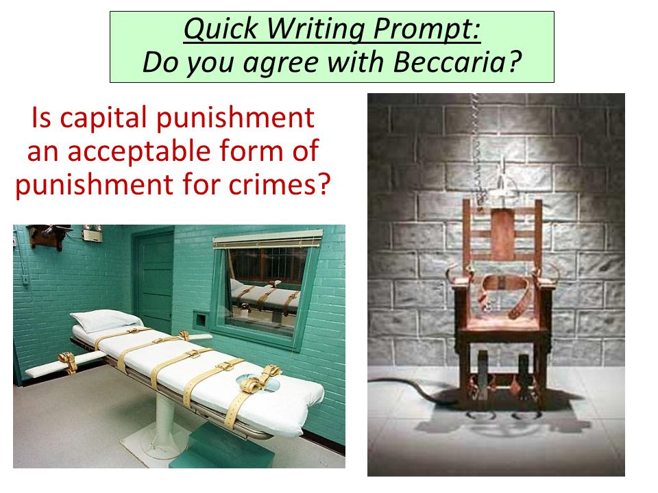 Quick Writing Prompt: Do you agree with Beccaria