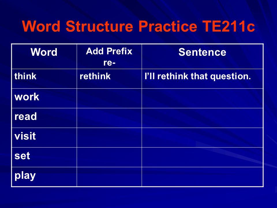 Word Structure Practice TE211c