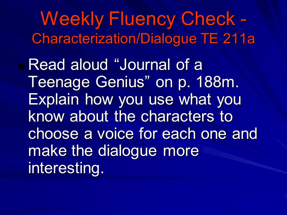 Weekly Fluency Check - Characterization/Dialogue TE 211a