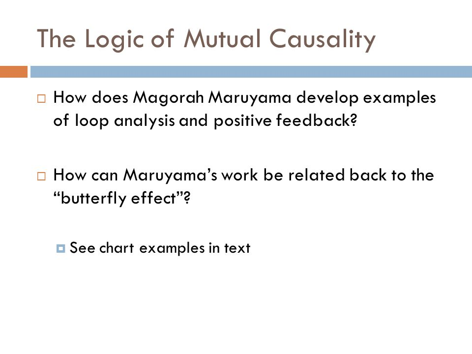 The Logic of Mutual Causality