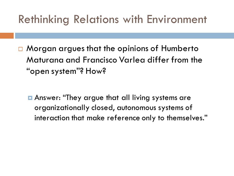 Rethinking Relations with Environment
