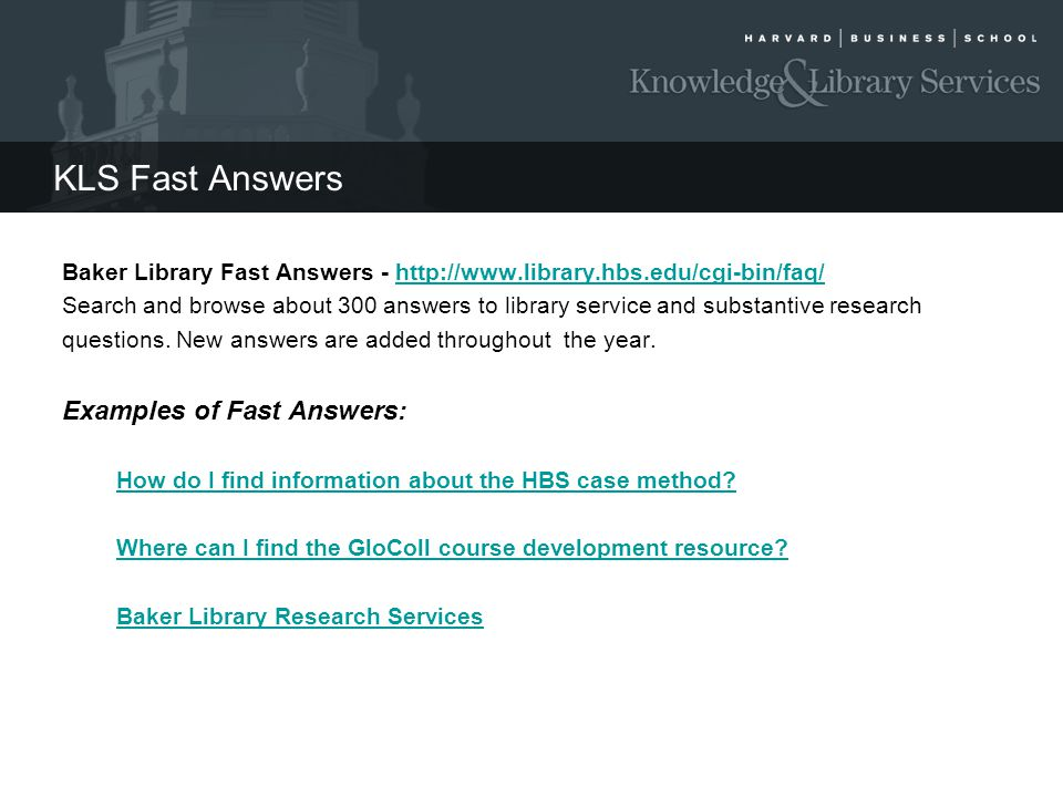 KLS Fast Answers Examples of Fast Answers:
