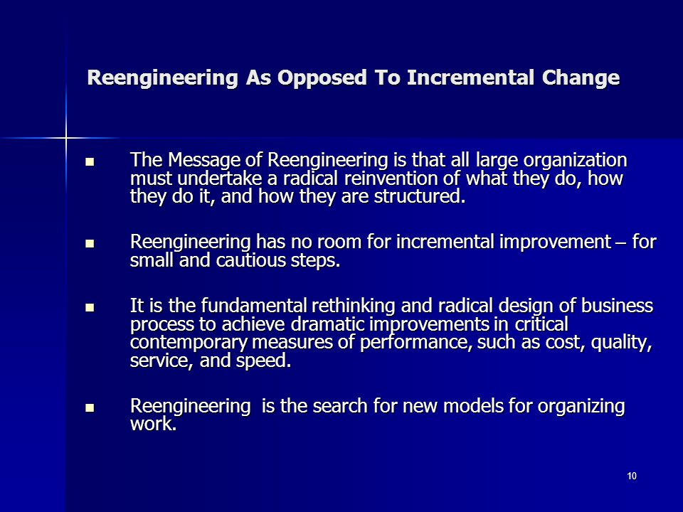 Reengineering As Opposed To Incremental Change