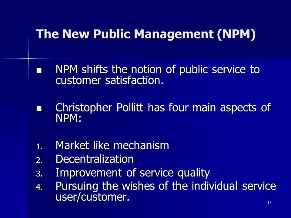 The New Public Management (NPM)