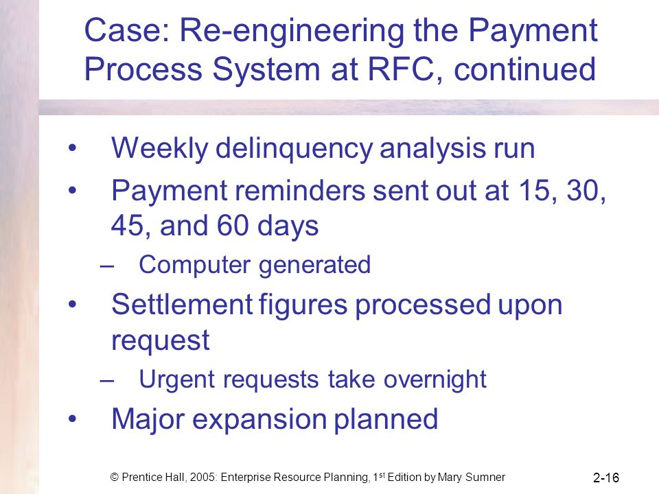 Case: Re-engineering the Payment Process System at RFC, continued