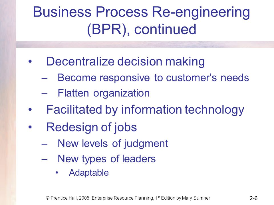 Business Process Re-engineering (BPR), continued