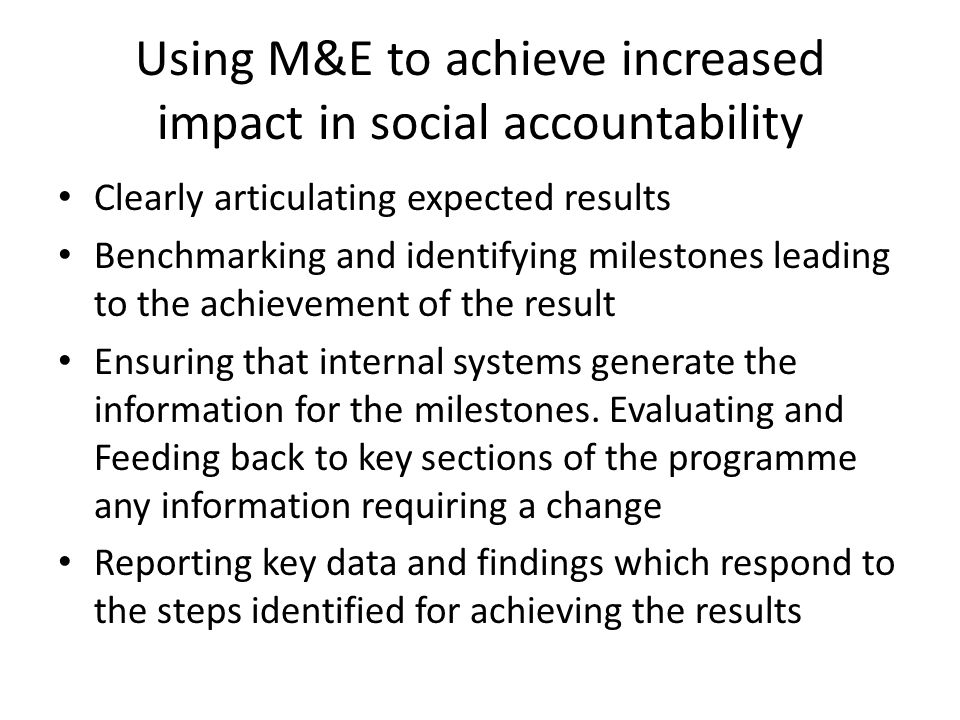 Using M&E to achieve increased impact in social accountability