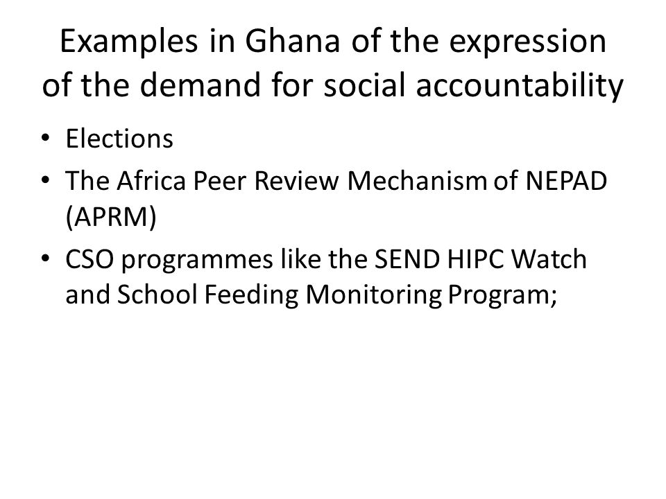 Examples in Ghana of the expression of the demand for social accountability