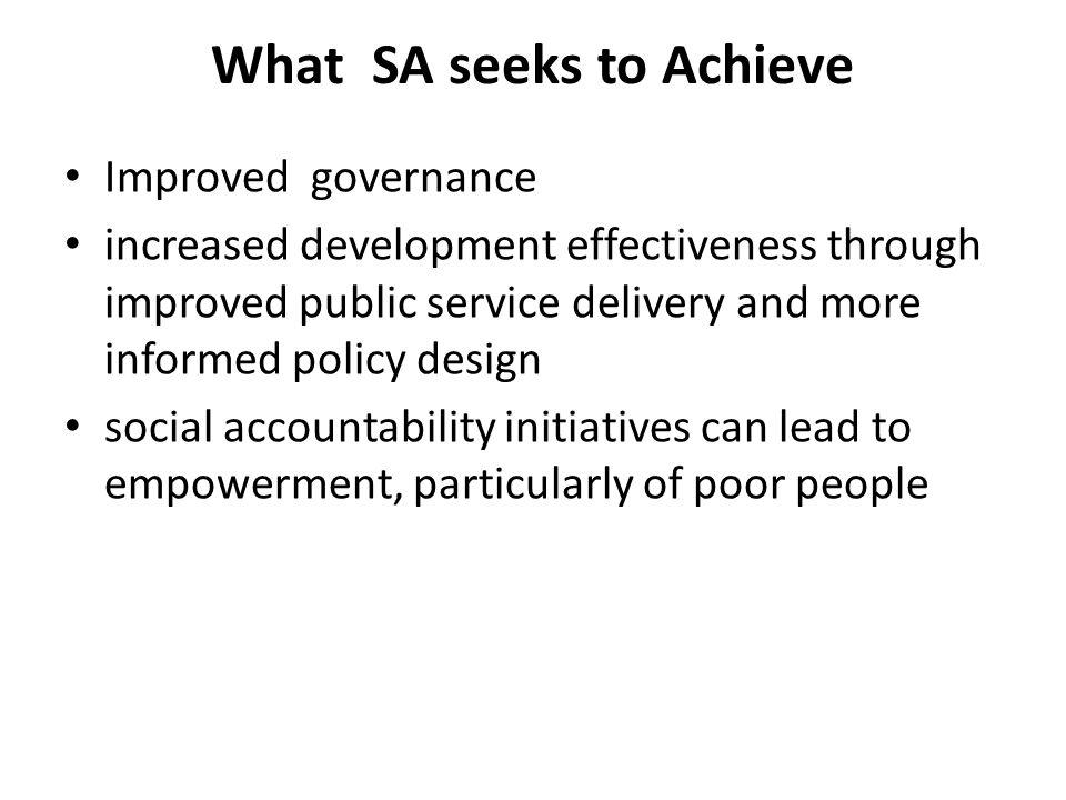 What SA seeks to Achieve