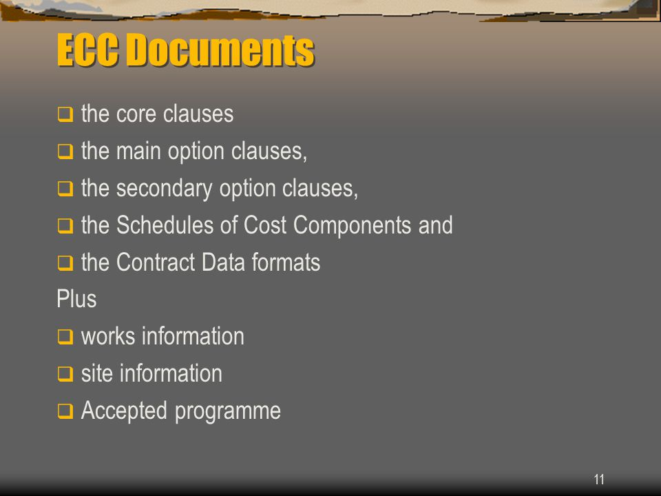 ECC Documents the core clauses the main option clauses,