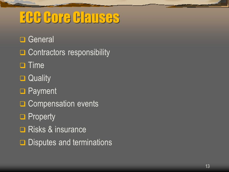 ECC Core Clauses General Contractors responsibility Time Quality