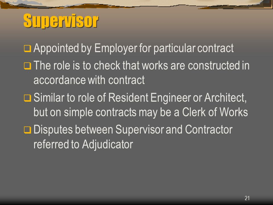 Supervisor Appointed by Employer for particular contract