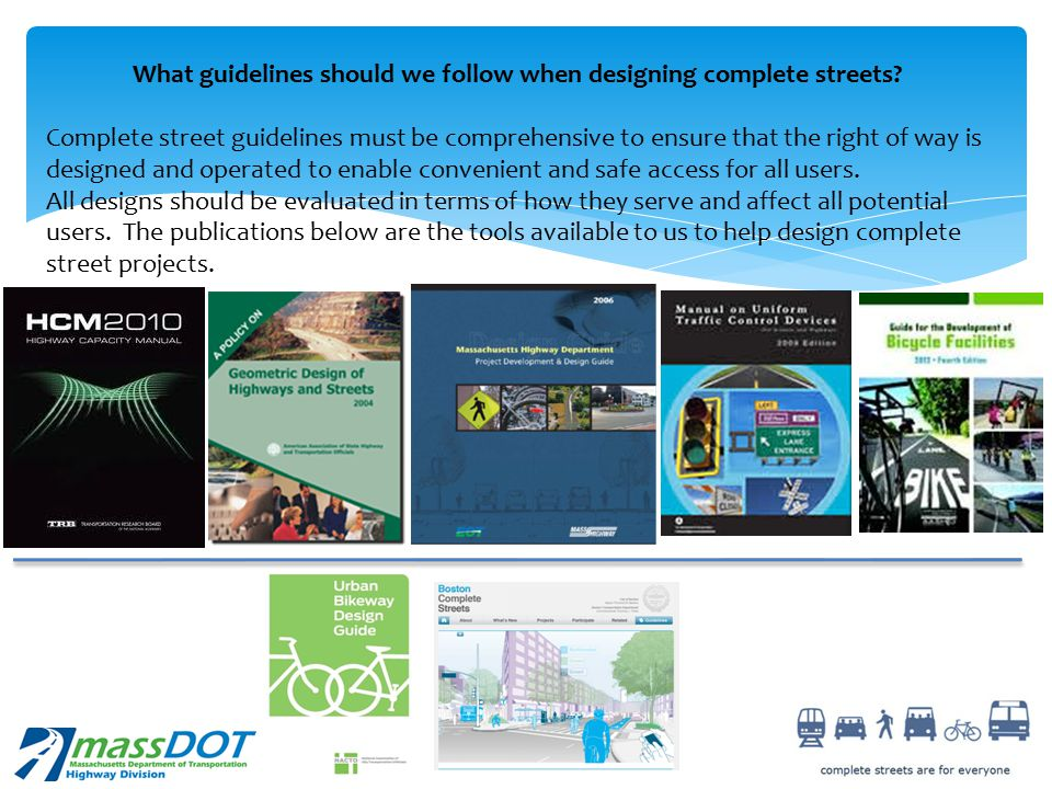 What guidelines should we follow when designing complete streets