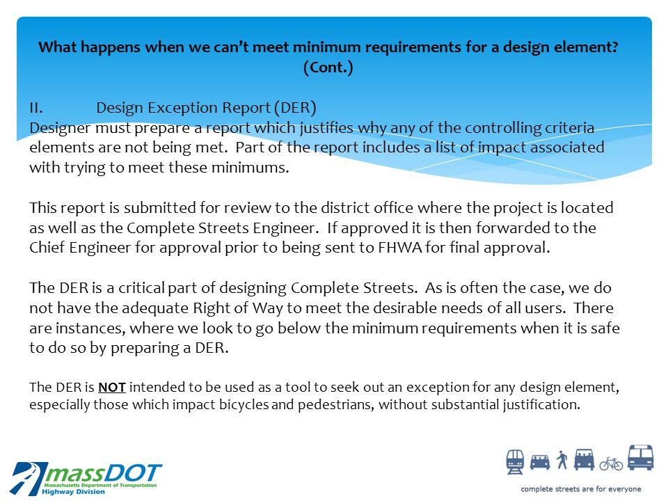 II. Design Exception Report (DER)