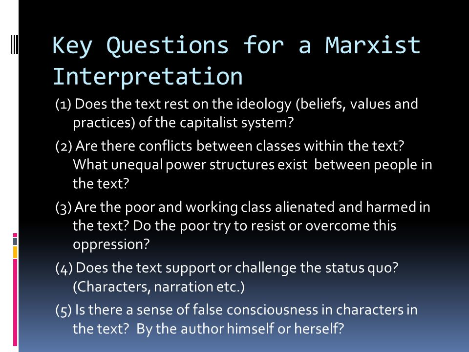 Key Questions for a Marxist Interpretation