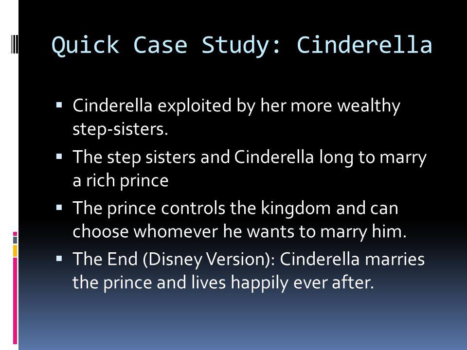 Quick Case Study: Cinderella