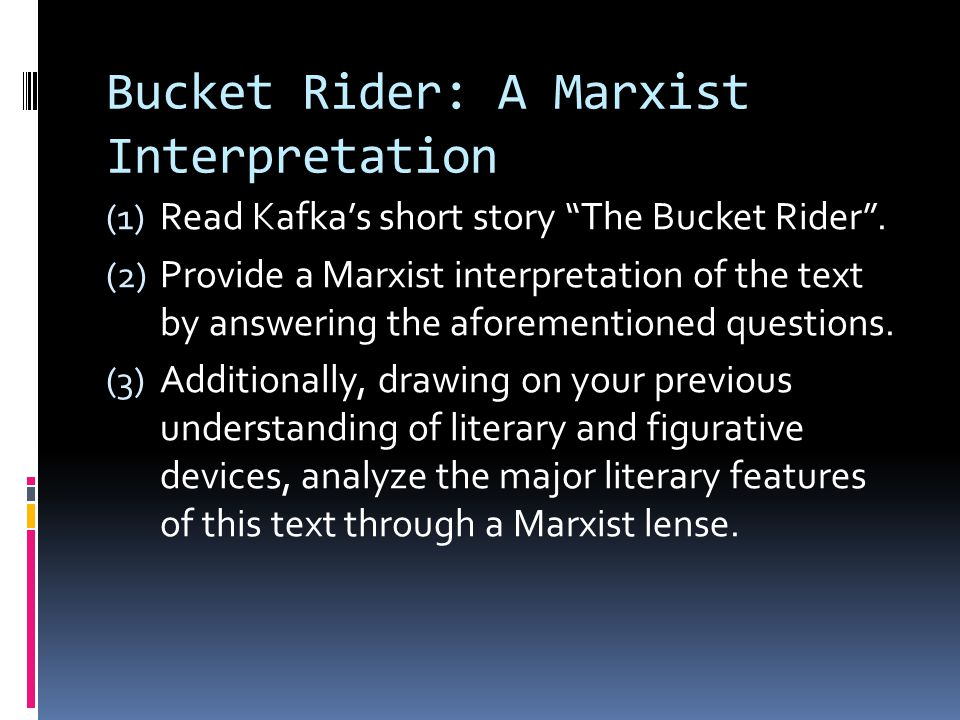 Bucket Rider: A Marxist Interpretation