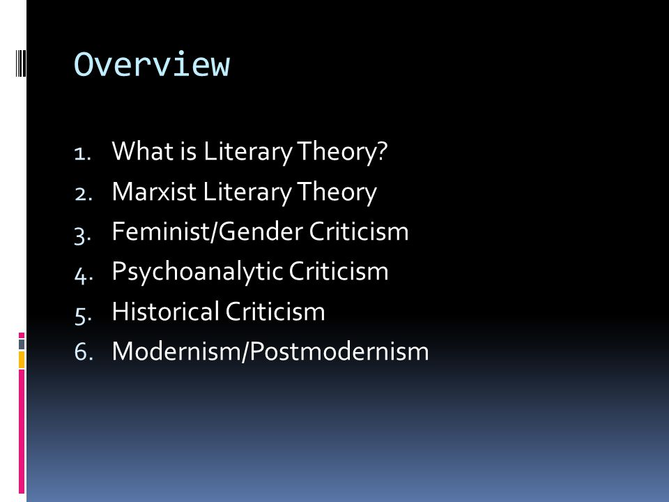 Overview What is Literary Theory Marxist Literary Theory