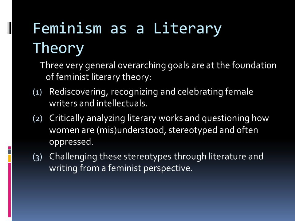 Feminism as a Literary Theory