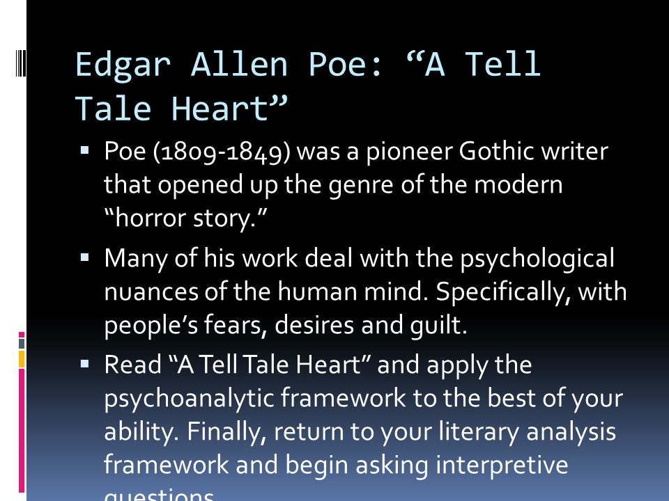 Edgar Allen Poe: A Tell Tale Heart