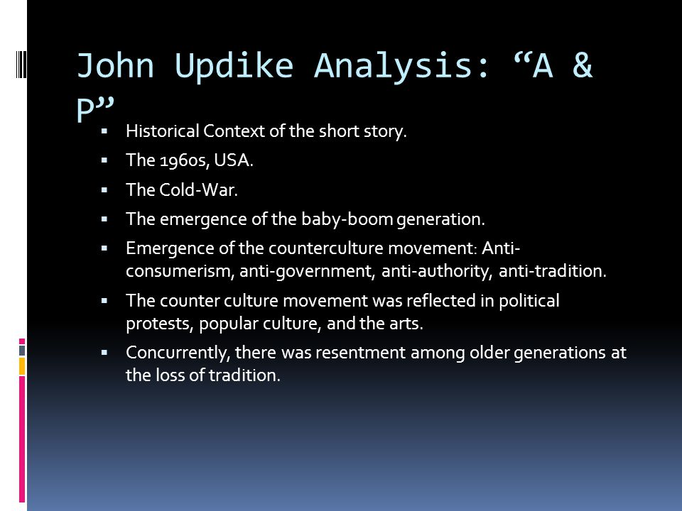 John Updike Analysis: A & P