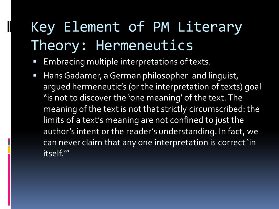 Key Element of PM Literary Theory: Hermeneutics